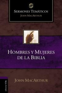 Hombres y mujeres de la biblia john macarthur