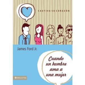 Cuando un hombre ama a una mujer James Ford Jr.