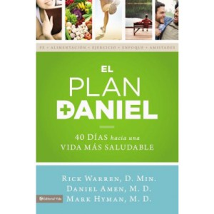 El Plan Daniel Rick Warren Daniel Amen Mark Hyman