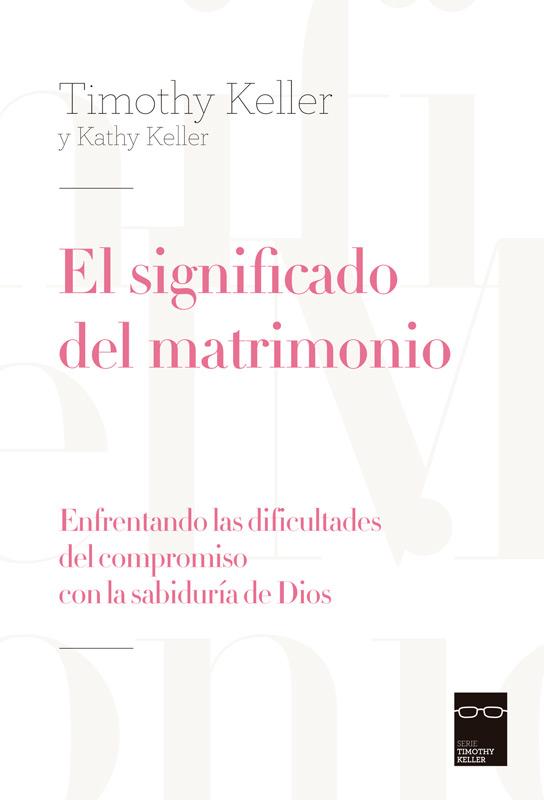 El-significado-del-matrimonio-timothy keller