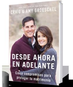 desde ahora en adelante Craig y Amy Groeschel