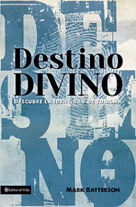 destino divino mark batterson