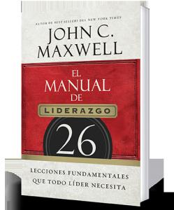 el manual del liderazgo john c maxwell