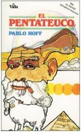 Pablo hoff el pentateuco