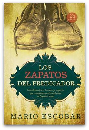 los zapatos del predicador mario escobar