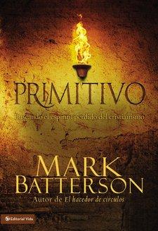 primitivo mark batterson