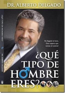 ¿qué tipo de hombre eres? de Alberto Delgado